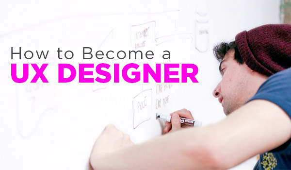 how to become a ux designer 5 steps to jump starting